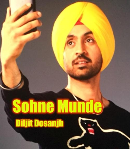 Sohne Munde - Diljit Dosanjh