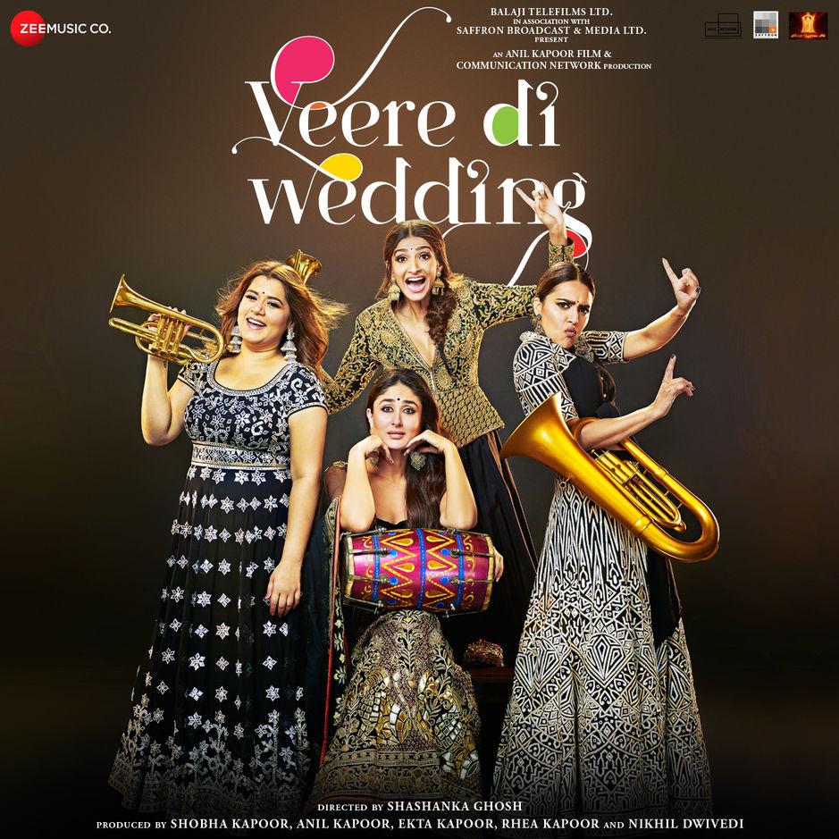 Veere Di Wedding (2018) - Various Artists