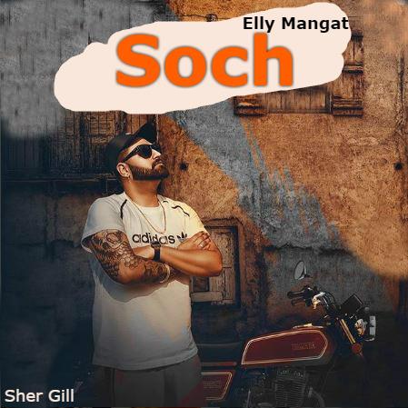 Soch - Elly Mangat