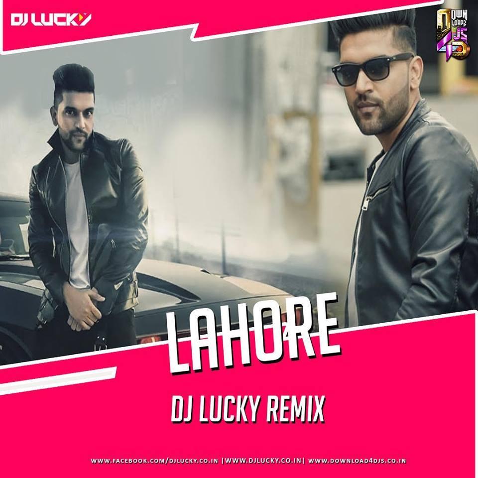 Lahore (Remix) - Guru Randhawa
