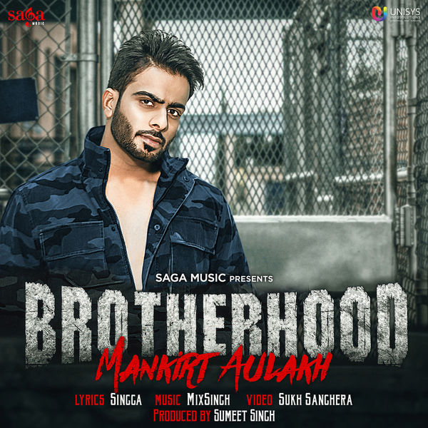 Brotherhood - Mankirt Aulakh