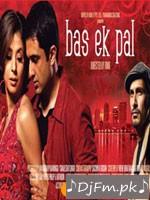Bas Ek Pal - Sunidhi Chauhan