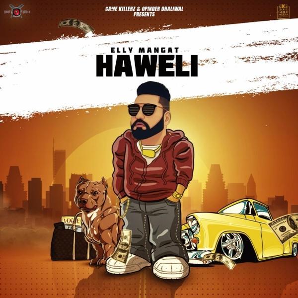 Haweli - Elly Mangat