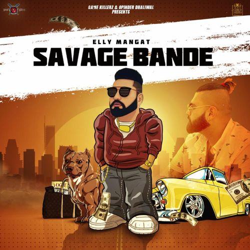 Savage Bande - Elly Mangat