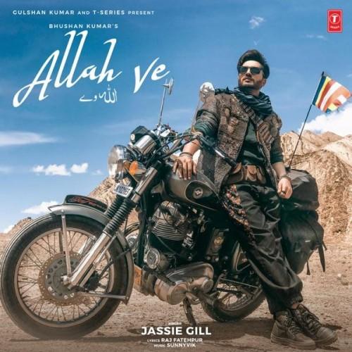 Allah Ve - Jassi Gill