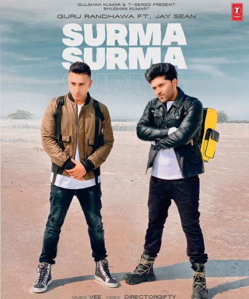 Surma Surma - Guru Randhawa, Jay Sean