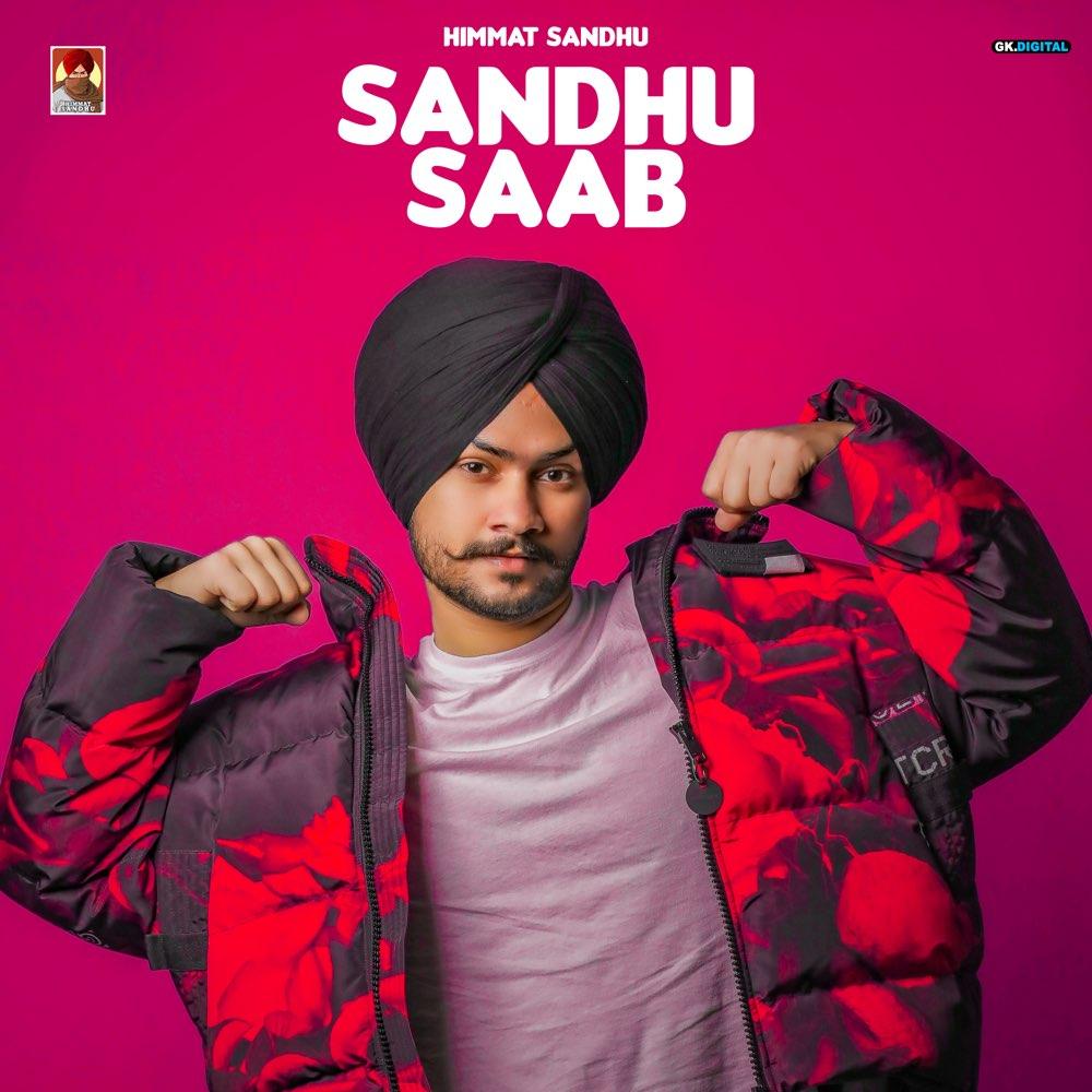 Sandhu Saab - Himmat Sandhu