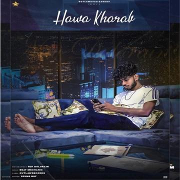 Hawa Kharab - Nav Dolorain
