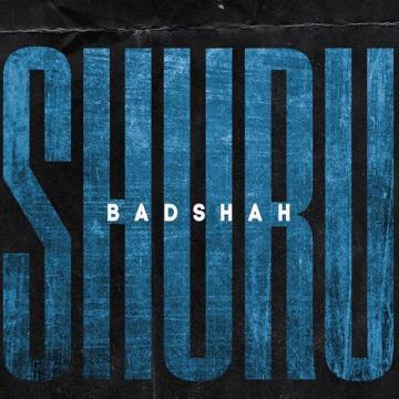 Shuru (The Power Of Dreams Of A Kid) - Badshah