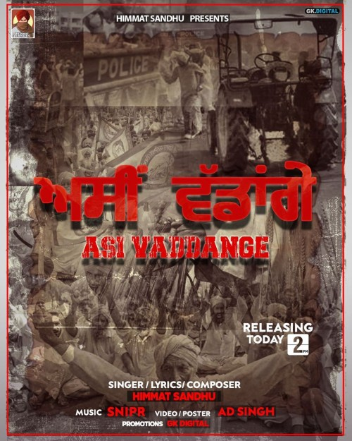 Asi Vaddange - Himmat Sandhu
