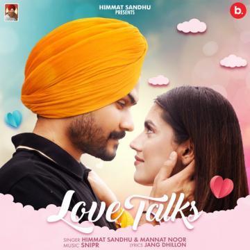 Love Talks - Himmat Sandhu