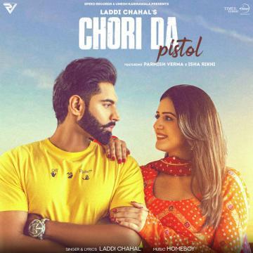 Chori Da Pistol - Laddi Chahal